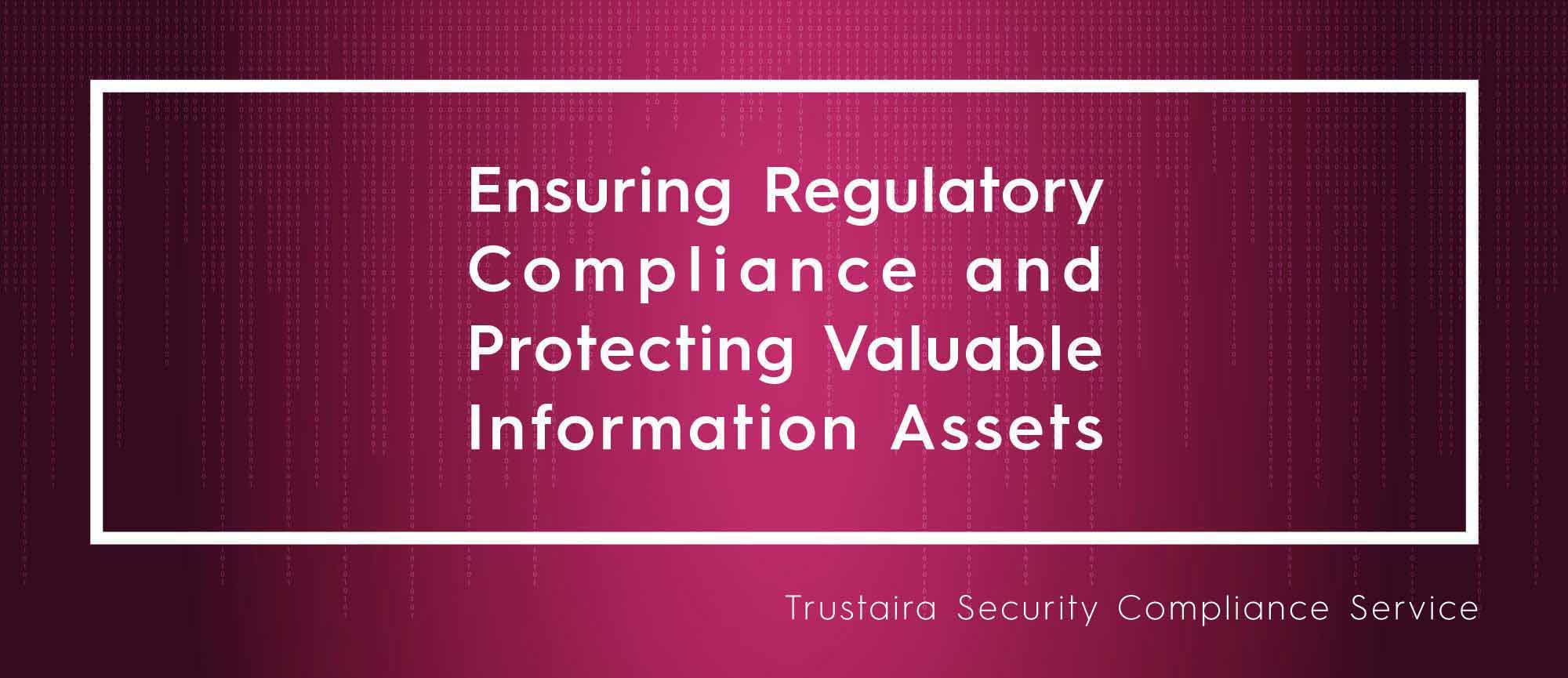Ensure Wide Range of Compliance Like PCI DSS, ISO 27001, Bangladesh Bank ICT Guideline With Trustaira